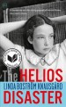 The Helios disaster