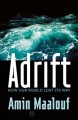 Adrift : how our world lost its way