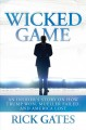 Wicked game : an insider's story on how Trump won, Mueller failed, and America lost