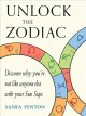 Unlock the Zodiac: Discover Why You're Not Like Anyone Else with Your Sun Sign
