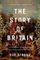 The story of Britain : a history of the great ages : from the Romans to the present