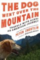 The dog went over the mountain : travels with Albie : an American journey
