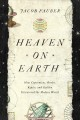 Heaven on Earth : how Copernicus, Brahe, Kepler, and Galileo discovered the modern world