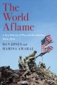 The world aflame : a new history of war and revolution