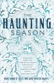 The haunting season : eight ghostly tales for long winter nights.