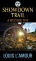 Showdown trail : a western trio [large print]