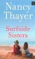Surfside sisters [text (large print)]  : a novel