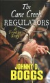 The Cane Creek regulators [text (large print)] : a frontier story