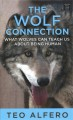 Wolf connection [text (large print)] : what wolves can teach us about being human