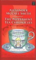 The peppermint tea chronicles [text (large print)]