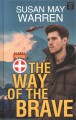 The way of the brave [text (large print)]