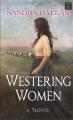 Westering women : a novel / [large print]