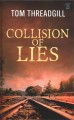 Collision of lies [text (large print)]