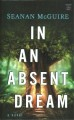 In an absent dream / [large print]