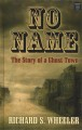 No name : the story of a ghost town