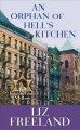 An orphan of Hell's Kitchen [large print]