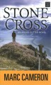 Stone cross [large print]
