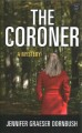 The coroner : a mystery [large print]