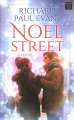 Noel Street [large print]
