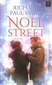 Noel Street [text (large print)]