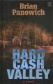 Hard cash valley [large print]