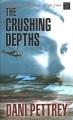 The crushing depths [text (large print)]