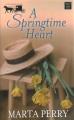 A springtime heart [text (large print)]