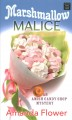 Marshmallow malice [text (large print)]
