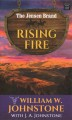 Rising fire [text (large print)]