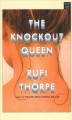 The knockout queen [large print]