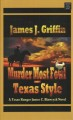 Murder most fowl, Texas style : a Texas Ranger James C. Blawcyzk novel [large print]