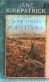 Something worth doing : a novel of an early suffragist [large print]