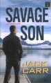Savage son [large print]