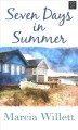Seven days in summer [text (large print)]
