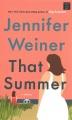 That summer [large print]