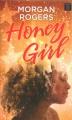 Honey girl