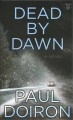 Dead by dawn [text (large print)]