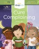 Cure complaining