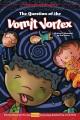 The question of the vomit vortex