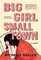 Big girl, small town : a novel