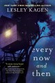 Every now and then : a novel
