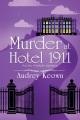 Murder at Hotel 1911 : an Ivy Nichols mystery