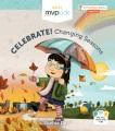 Celebrate! Changing seasons