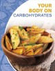 Your body on carbohydrates
