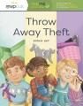 Throw away theft