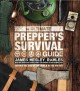 The ultimate prepper's survival guide : survive the end of the world as we know it