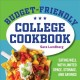 Budget-friendly college cookbook : eating well with limited space, storage, and savings
