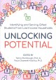 Unlocking potential : identifying and serving gifted students from low-income households