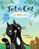 JET THE CAT IS NOT A CAT