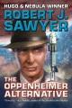 The Oppenheimer alternative : a novel